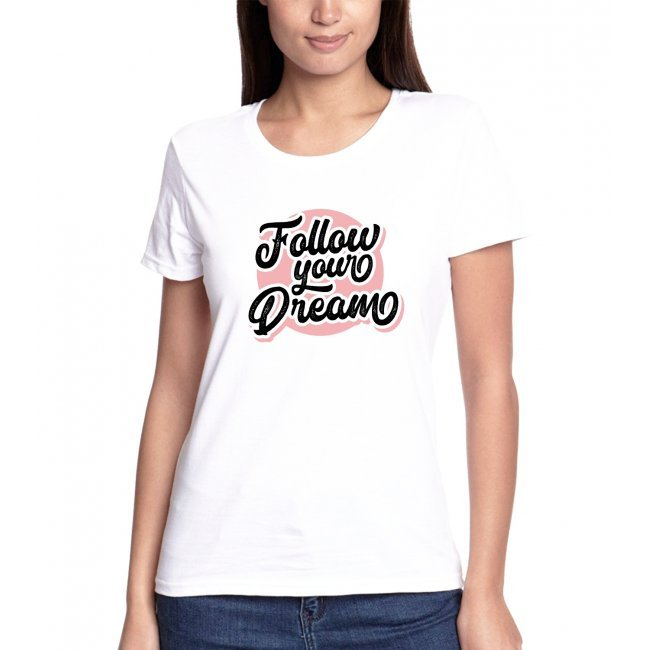 T-shirt Follow Your Dream