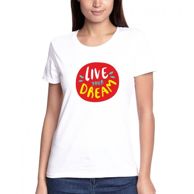 T-shirt Live Your Dream